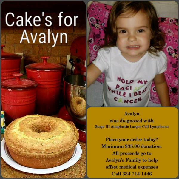 CAKES FOR AVALYN....Fundraiser to help 2 year old Stage 3 Cancer