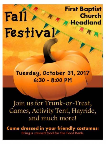 FIRST BAPTIST CHURCH HEADLAND FAMILY FALL FESTIVAL IS TONIGHT!