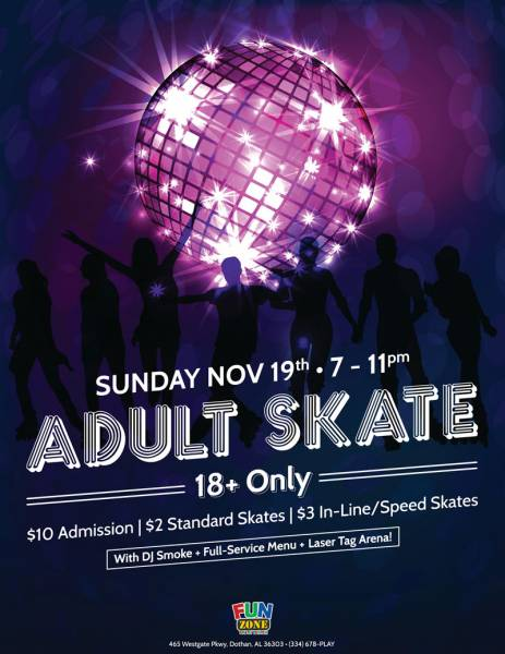Fun Zone - Adult Skate - Sunday, November 19th - COME JOIN IN ON THE FUN!!
