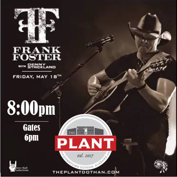 Frank Foster @ THE PLANT - Friday May 18th