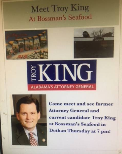 Troy King Tonight at Bossman's Seafood on US 231 South