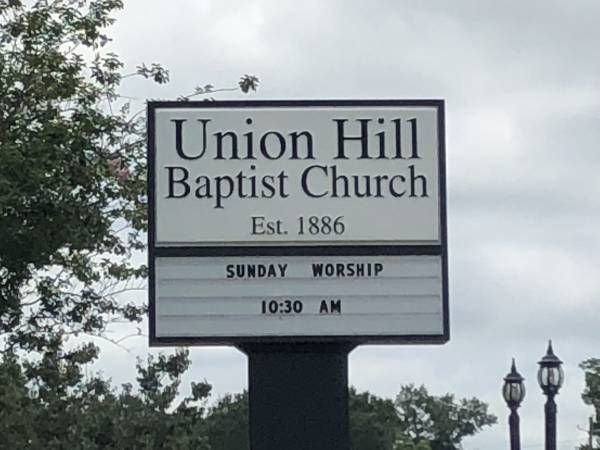 10:30 AM.  My Visit To Union Hill Baptist Church