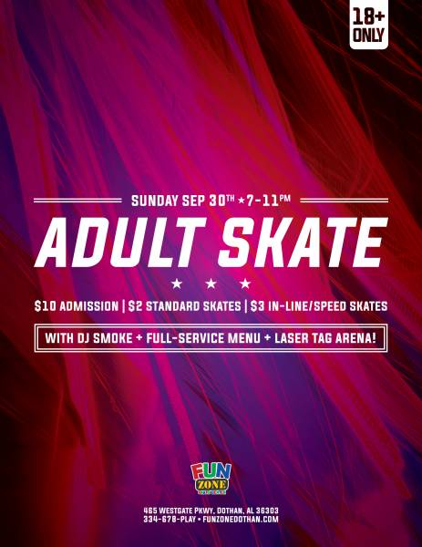Fun Zone - Adult Skate - Sunday, September 30th