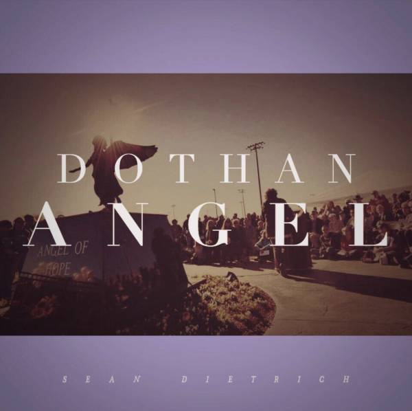 DOTHAN ANGEL BY SEAN DIETRICH