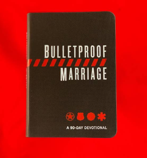 Bulletproof Marriage: a 90 Day Devotional