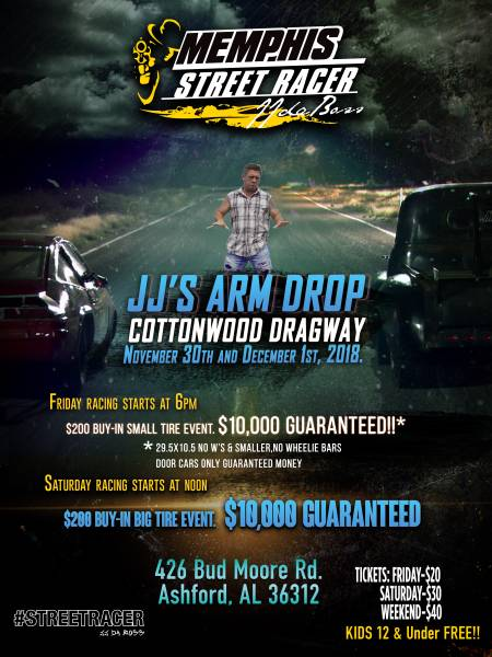 Cottonwood Dragway Presents JJ's Arm Drop