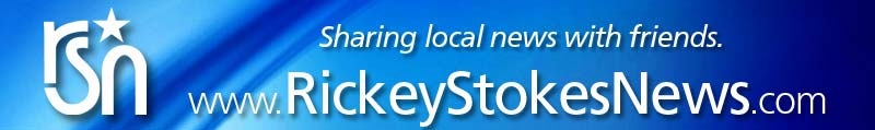Welcome To RickeyStokesNews.com! :: Sharing Local News With Friends